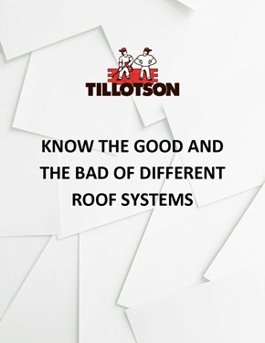 Know the Good and the Bad of Different Roof Systems