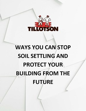 Ways You Can Stop Soil Settling and Protect Your Building from the Future