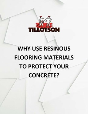 Why Use Resinous Flooring Materials to Protect Your Concrete